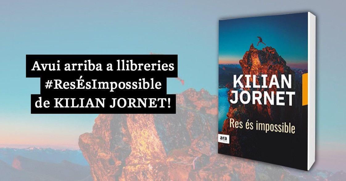 Nada es imposible, el nuevo libro de Kilian Jornet